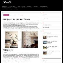 Wallpaper Versus Wall Decals
