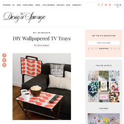 DIY Wallpapered TV Trays – Design*Sponge