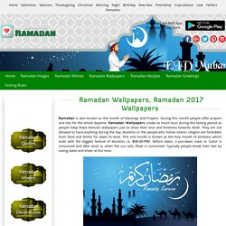 Ramadan Wallpapers 2017, Ramzan Mubarak Wallpaper HD Free Download
