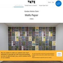 'Walls Paper', Gordon Matta-Clark, 1972
