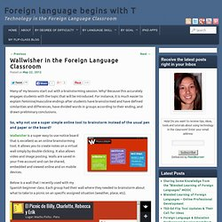 Wallwisher Brainstorm Tool in the Foreign Language Classroom