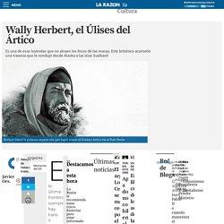 Wally Herbert, el Úlises del Ártico