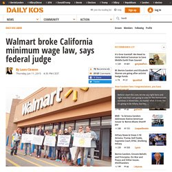 Walmart broke California minimum wage law, says federal judge