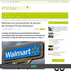 Walmart va concurrencer le service de livraison Prime d'Amazon