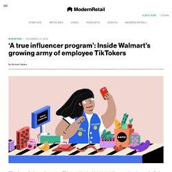 Inside Walmart's army of employee TikTok influencers