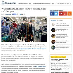 Walmart halts AR sales, shifts to hunting rifles and shotguns