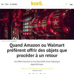 Quand Amazon ou Walmart préfèrent offrir des objets que procéder à un retour
