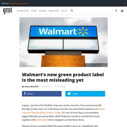 Walmart's new green product label is the most misleading yet