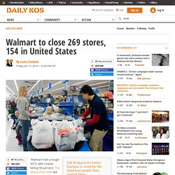 Walmart to close 269 stores, 154 in United States