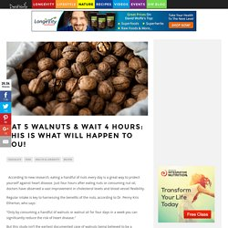 Eat 5 Walnuts & Wait 4 Hours: This is What Will Happen To You! - DavidWolfe.com