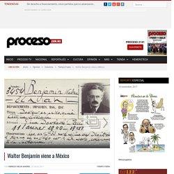 Walter Benjamin viene a México - Proceso