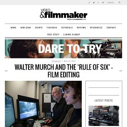 Walter Murch and the 'Rule of Six' – Film Editing - Video