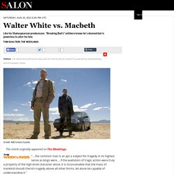 Walter White vs. Macbeth