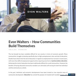 Evon Walters – How Communities Build Themselves