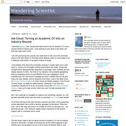 Wandering Scientist: Ask Cloud: Turning an Academic CV into an Industry Resume