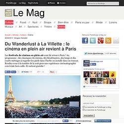 Du Wanderlust à La Villette : le cinéma en plein air revient à Paris