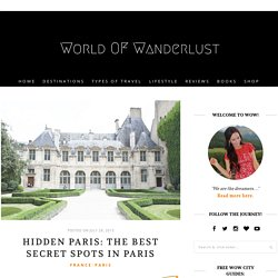 Hidden Paris: The Best Secret Spots in Paris