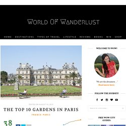 The Top 10 Gardens in Paris