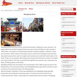 Wangfujing Shopping Street, More Beijing Attractions -Delia Beijing Tours