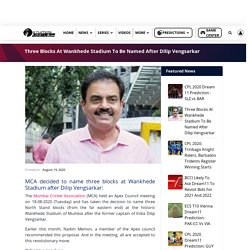 Three Blocks At Wankhede Stadium To Be Named After Dilip Vengsarkar