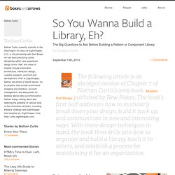 So You Wanna Build a Library, Eh?