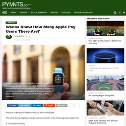 Wanna Know How Many Apple Pay Users There Are?