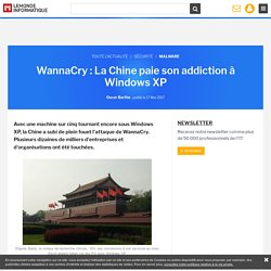 WannaCry : La Chine paie son addiction à Windows XP