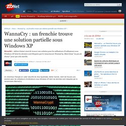 WannaCry : un frenchie trouve une solution partielle sous Windows XP - ZDNet