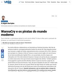 WannaCry e os piratas do mundo moderno