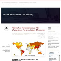 WannaCry Ransomware and Its Prevention, Norton, Setup, Download