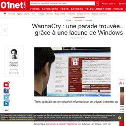 WannaCry : une parade trouvée… grâce à une lacune de Windows