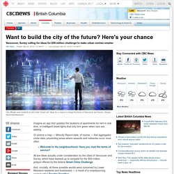 Want to build the city of the future? Here's your chance