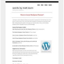 Want to Create Wordpress Themes?