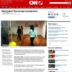 Want jobs? Encourage immigration
