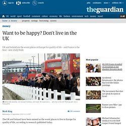 Want to be happy? Don't live in the UK | Money