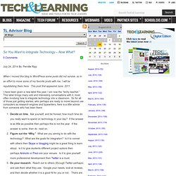 - So You Want to Integrate Technology – Now What?