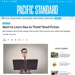 Want to Learn How to Think? Read Fiction