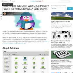 Want A Mac OS Look With Linux Power? Have It All With Zukimac, A GTK Theme