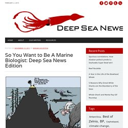 So You Want to Be A Marine Biologist: Deep Sea News Edition