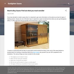 Want to Buy Sauna-Find out what you must consider