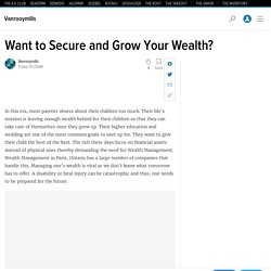 Want to Secure and Grow Your Wealth?