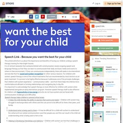 Speech Link - Because you want the best for your child