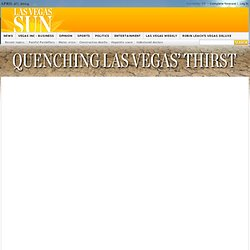 For Want of Water - Topics - Las Vegas Sun