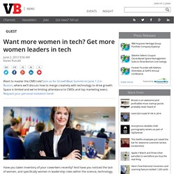 Want more women in tech? Get more women leaders in tech