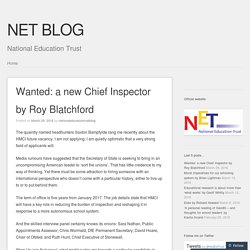 Wanted: a new Chief Inspector by Roy Blatchford