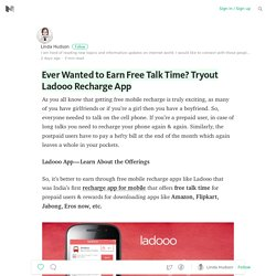 Ever Wanted to Earn Free Talk Time? Tryout Ladooo Recharge App