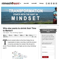 Who else wants to shrink their Time to Market? - Nimesh Soni