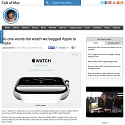No one wants the watch we begged Apple to make