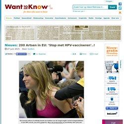 200 Artsen in EU: 'Stop met HPV-vaccineren'..!