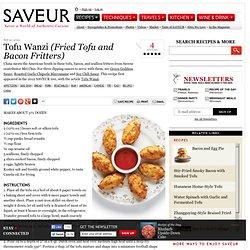 Tofu Wanzi (Fried Tofu and Bacon Fritters) Recipe